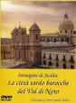DVD: Le città tardo barocche del Val di Noto